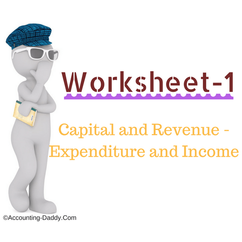Capital and Revenue Expenditure and Receipts worksheet-1